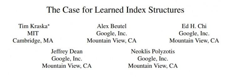 Jeff Dean领导谷歌大脑用机器学习颠覆数据索引方法将变革传统数据库设计理念 2