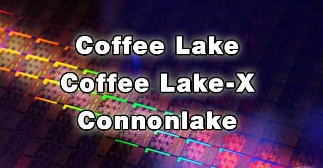 英特尔八核Coffee Lake处理器即将曝光